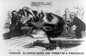 Forcing slavery down the throat of a Free-soiler,