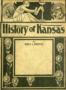 A History of Kansas by Nobel Prentis