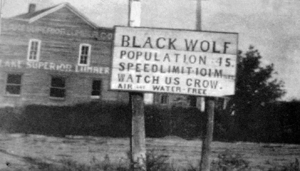 Black Wolf Sign in 1920