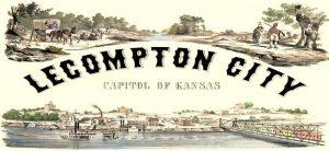 Lecompton - Capitol of Kansas